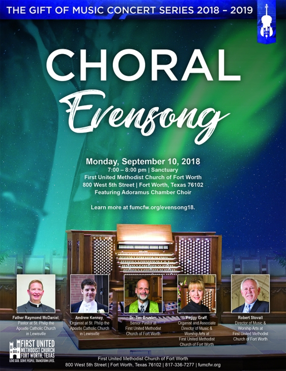 Choral Evensong featuring three gifted organists • Monday, Sept. 10, 2018 • 7 p.m. • First Methodist Church, Fort Worth