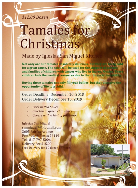 Iglesia San Miguel offers tamales for Christmas. Contact Fr. Diaz at sanmiguel1@hotmail.com