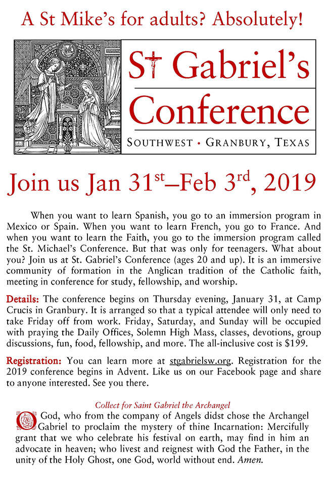 St. Gabriel's Conference is a formation retreat for adults. Jan. 31-Feb. 3, 2019, at Camp Crucis. See http://www.stgabrielsw.org/ for more details.