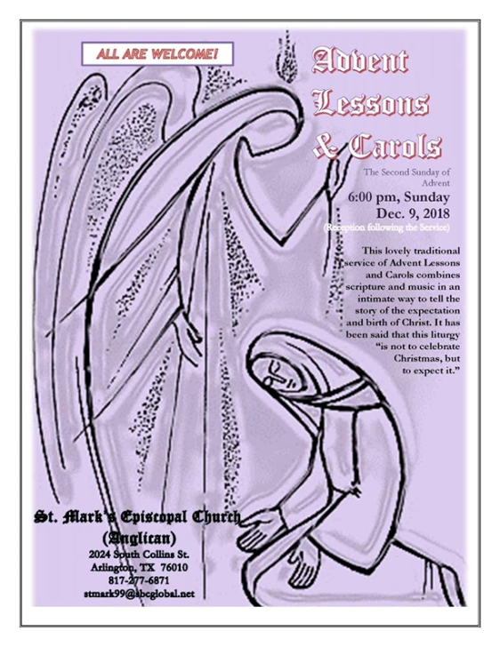 A service of Lessons and Carols at St. Mark's Church in Arlington, Sunday, Dec. 9, at 6 p.m.